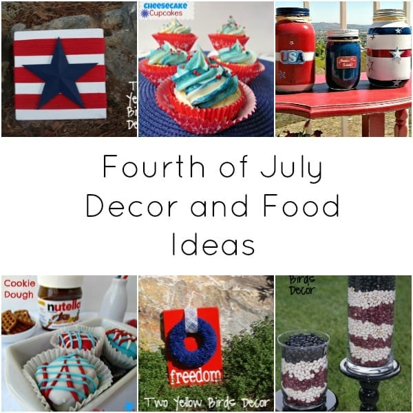 Fourth of July decorating and food ideas