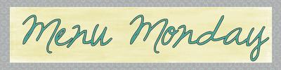 Menu Monday {and a Christmas recap}