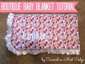 Boutique Baby Blanket Tutorial