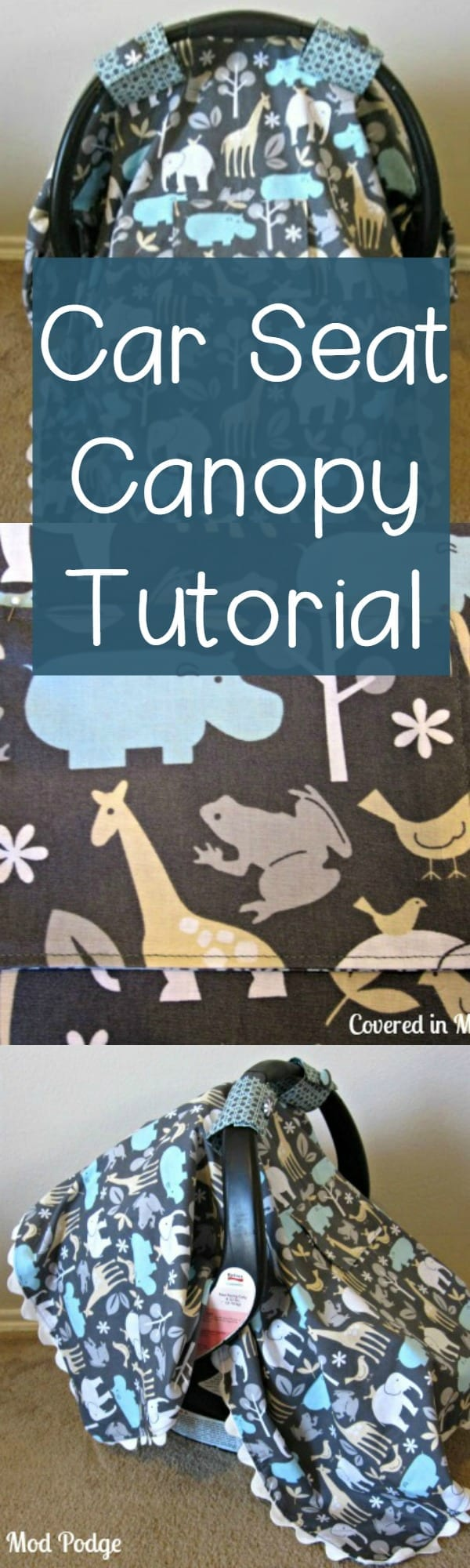 & Easy Car Seat Canopy Tutorial
