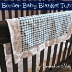 Big Border Baby Blanket - DIY Boutique Baby Blanet