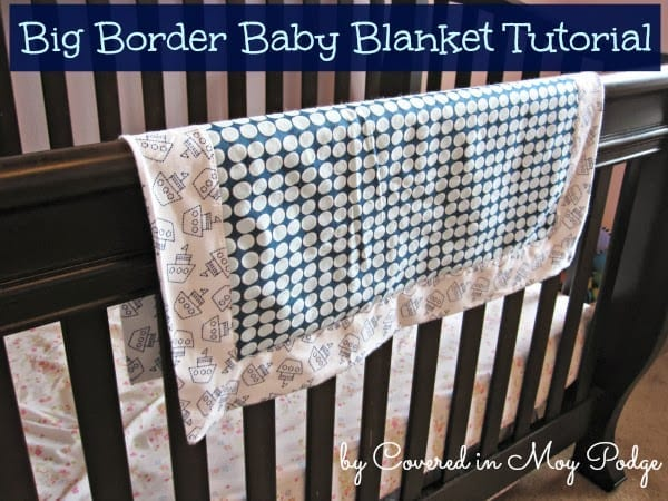 Big Border Baby Blanket Tutorial