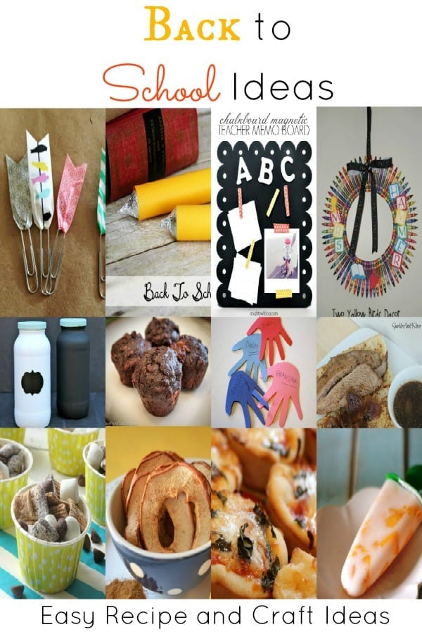 Back to School Ideas Easy Homemade Crafts and Recipes to start off the school year!