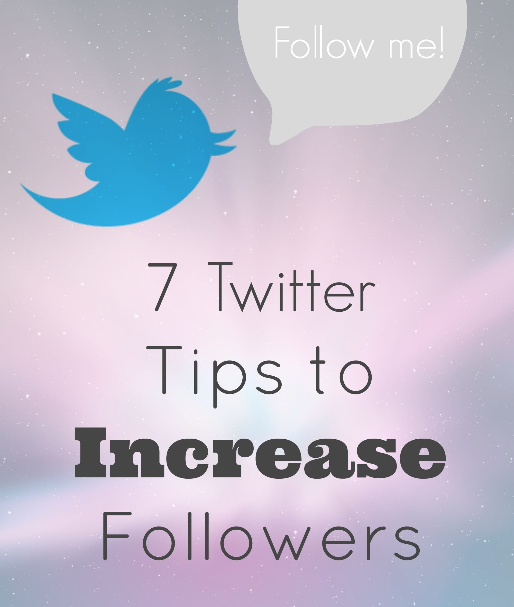 Blogging Tips: 7 Twitter Tips to Increase Followers