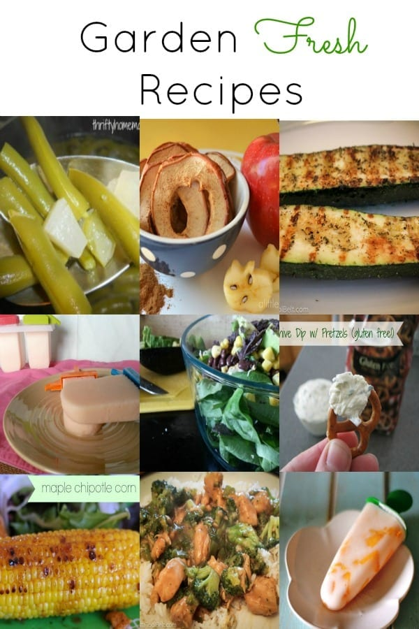 Delicious garden fresh recipes