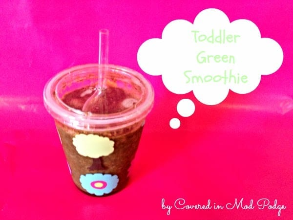Easy Homemade Recipe: Toddler Green Smoothie