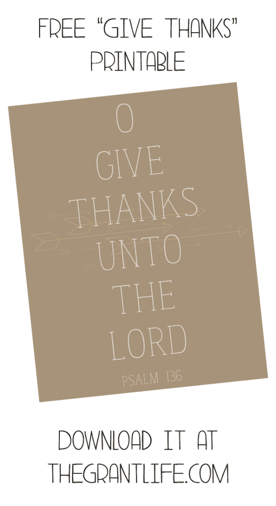 Free Give Thanks printable via thegrantlife.com