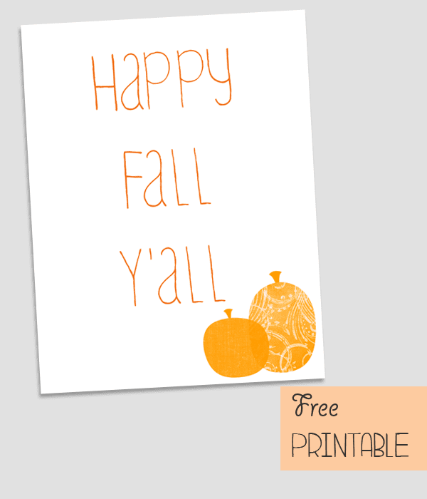 Free Printable: Happy Fall Y'all