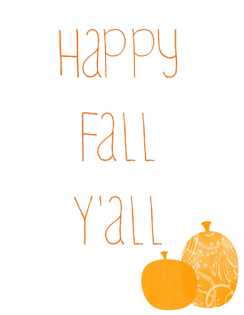 Happy Fall Yall Printable