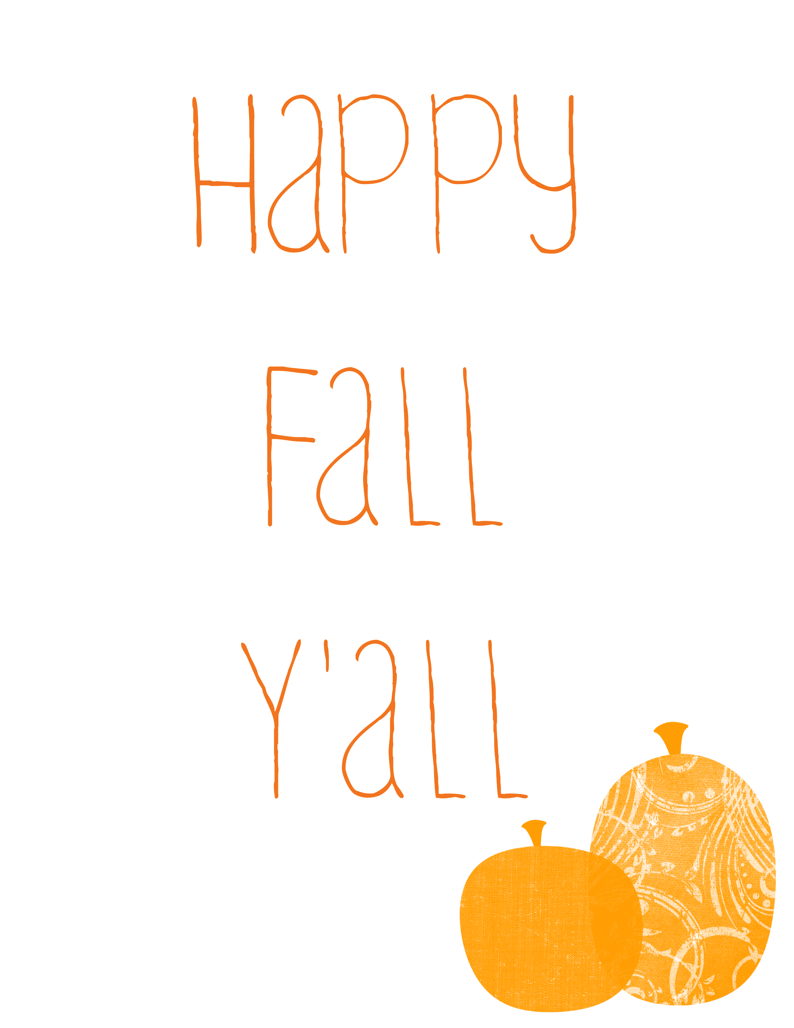 Revered image with happy fall y all printable
