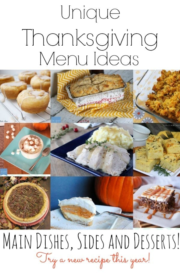 Unique Thanksgiving Menu Ideas. Main dishes, sides and desserts. Try a new recipe this year!