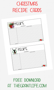 Free Christmas Recipe cards!  Print them out at thegrantlife