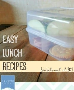 Easy Lunch Recpes - for kids and adults!