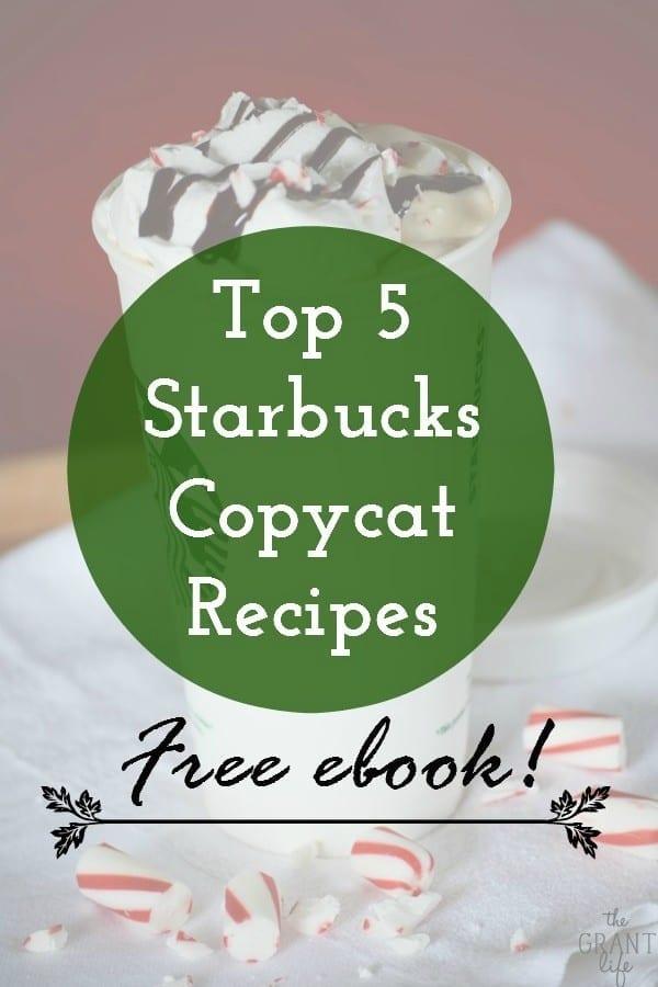 Top 5 Starbucks Copycat Recipes Ebook