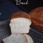 Easy Homemade White Bread.