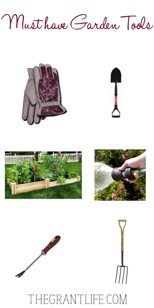 Must have garden tools the grant life for Gardening tools must have