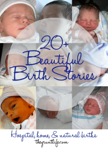 20+ Beautiful Birth Stories