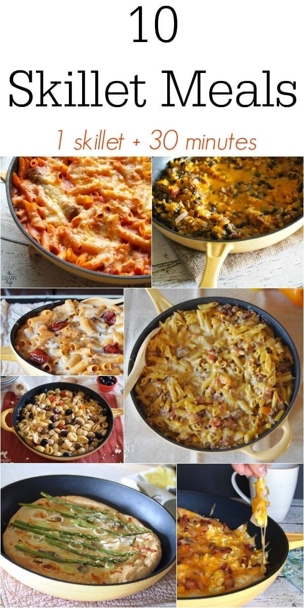 10 Skillet Meals.  One skillet plus 30 minutes equal delicious meal!