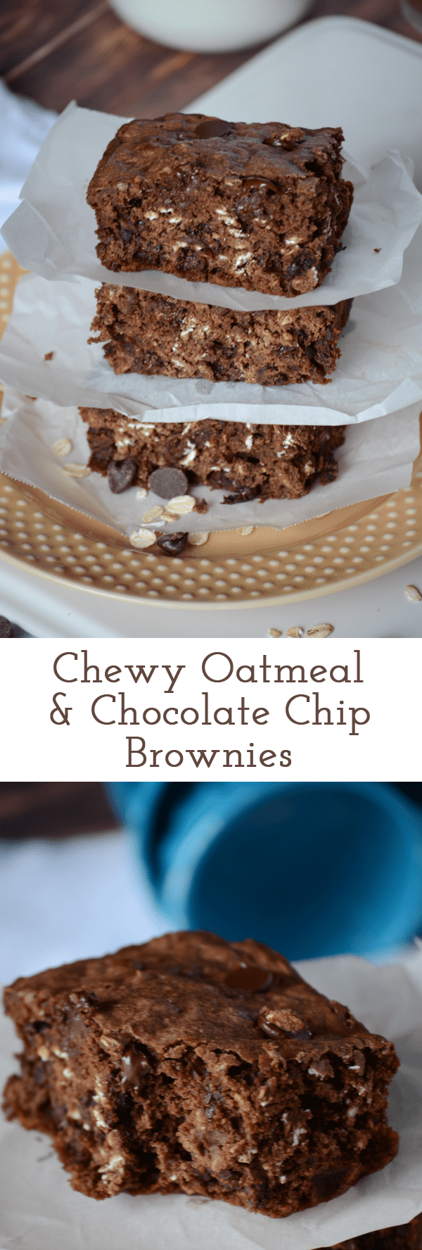 Chewy oatmeal and chocolate chip brownies!  These are so good and perfect for sharing