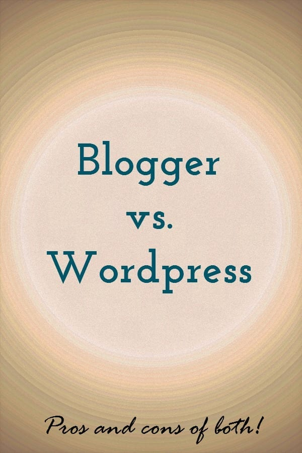 Learning to blog - blogger vs WordPress.  Which platform to choose and the proscons of both