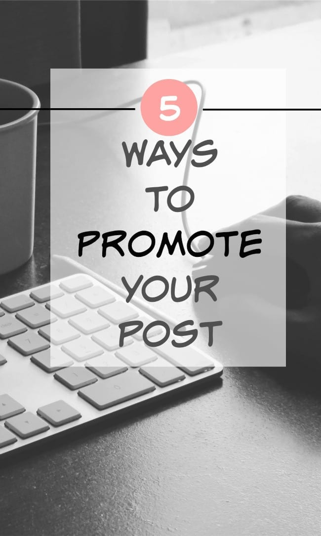 Learning to Blog:  Promoting Your Post