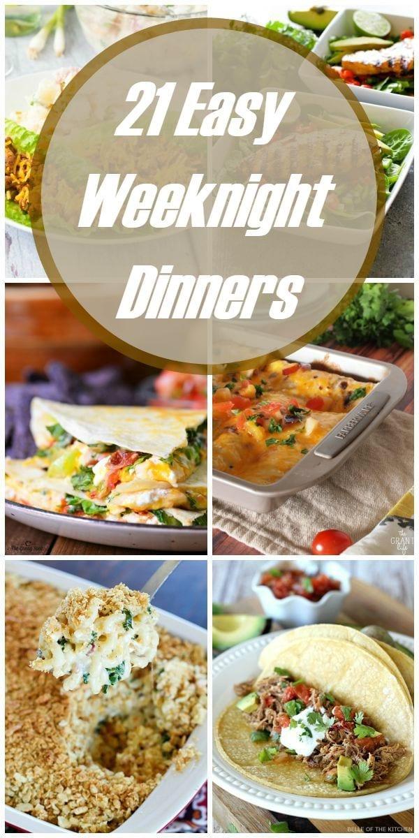 21 Easy weeknight dinners
