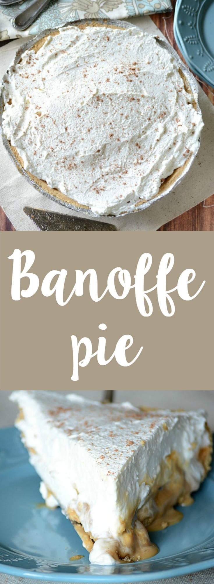 EASY homemade banoffe pie!  Banoffe stands for banana and toffee and it's delicious!