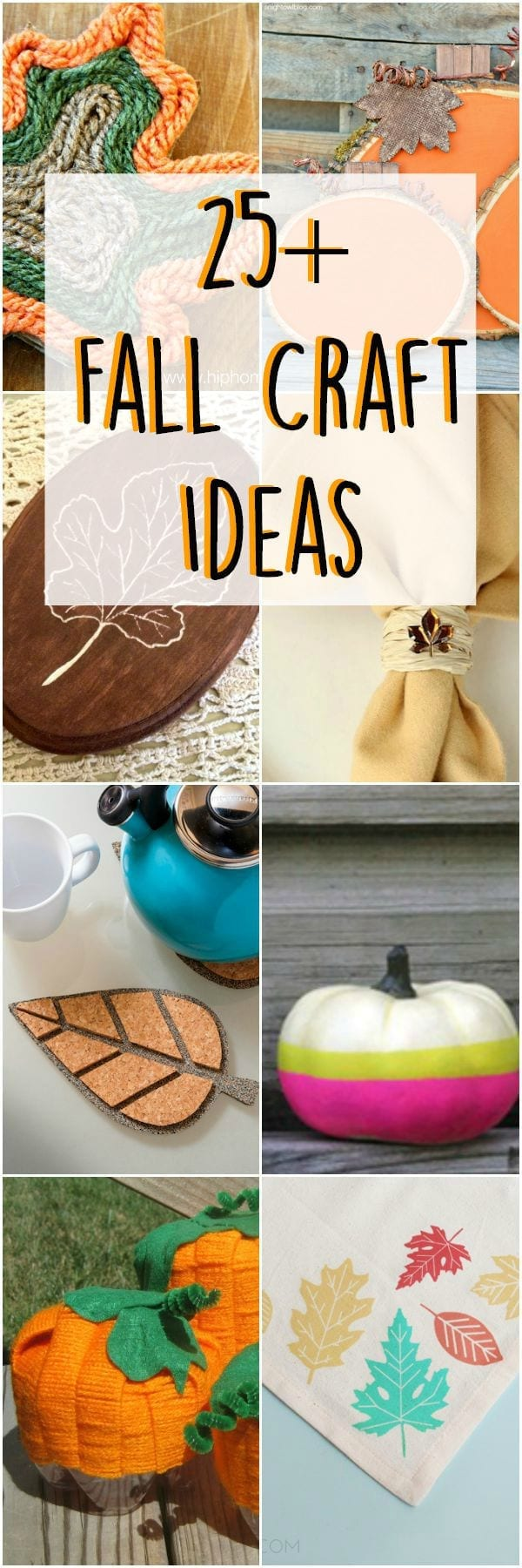 25+ Fall craft ideas