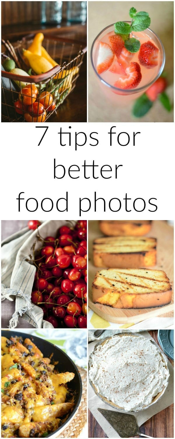 7 Tips for better food photos! Easy tips and tricks to help improve your food photography!