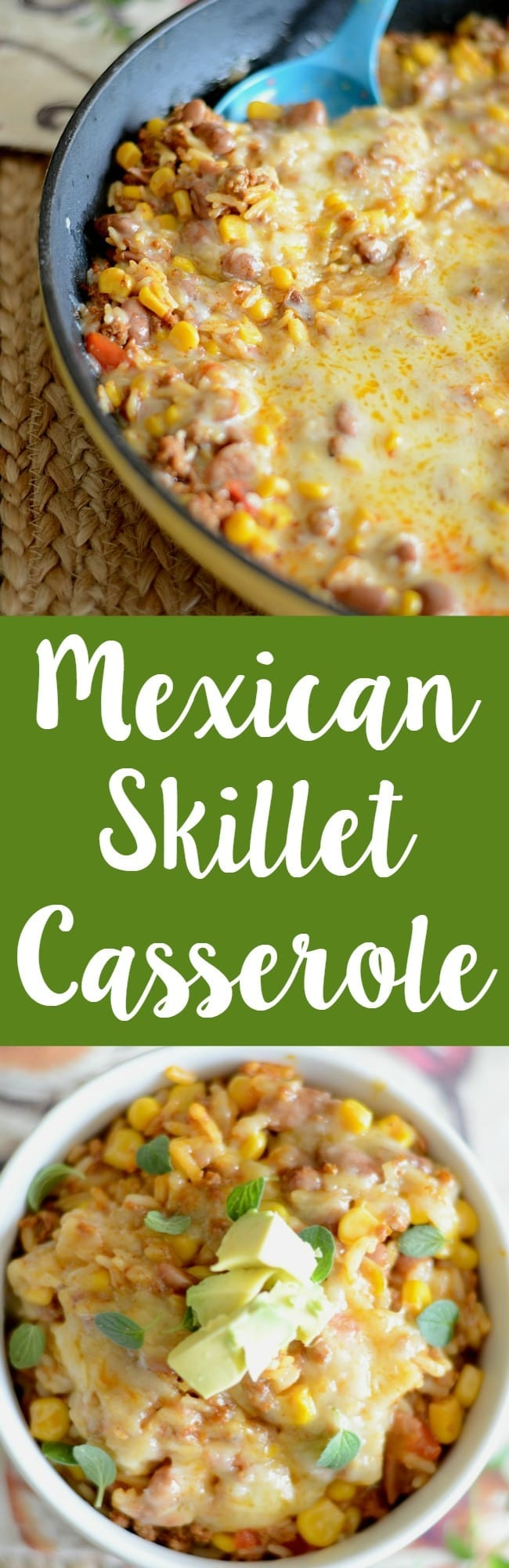 Mexican skillet casserole - made all in one pan and in under 30 minutes! Dinner time win!
