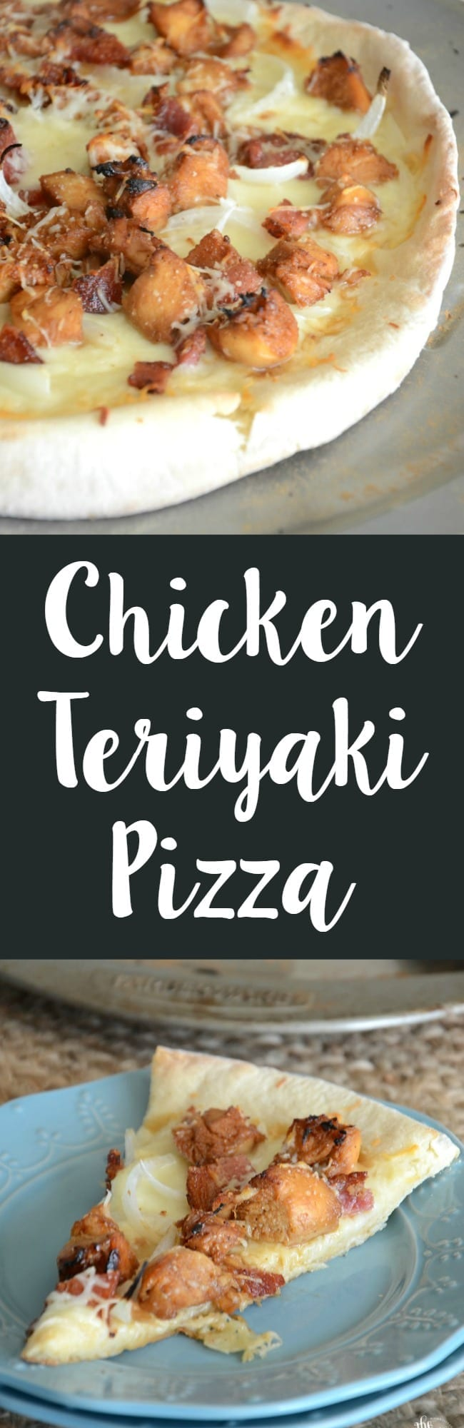Chicken teriyaki pizza!  Make this easy weeknight meal in no time!
