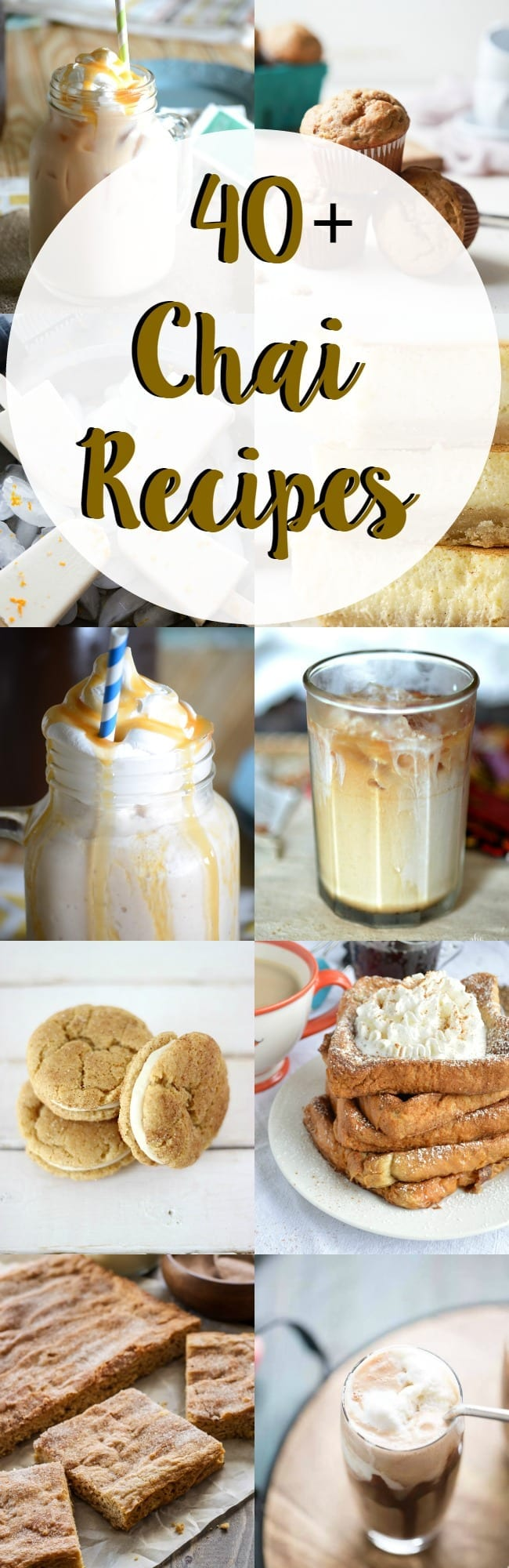 40 plus chai recipes to try! Drinks, desserts, breakfasts, snacks! All here and all full of chai goodness!