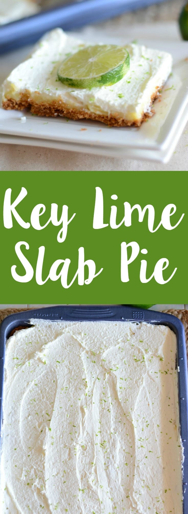 Homemade key lime slab pie!  You are going to love how easy this slab pie is to make!