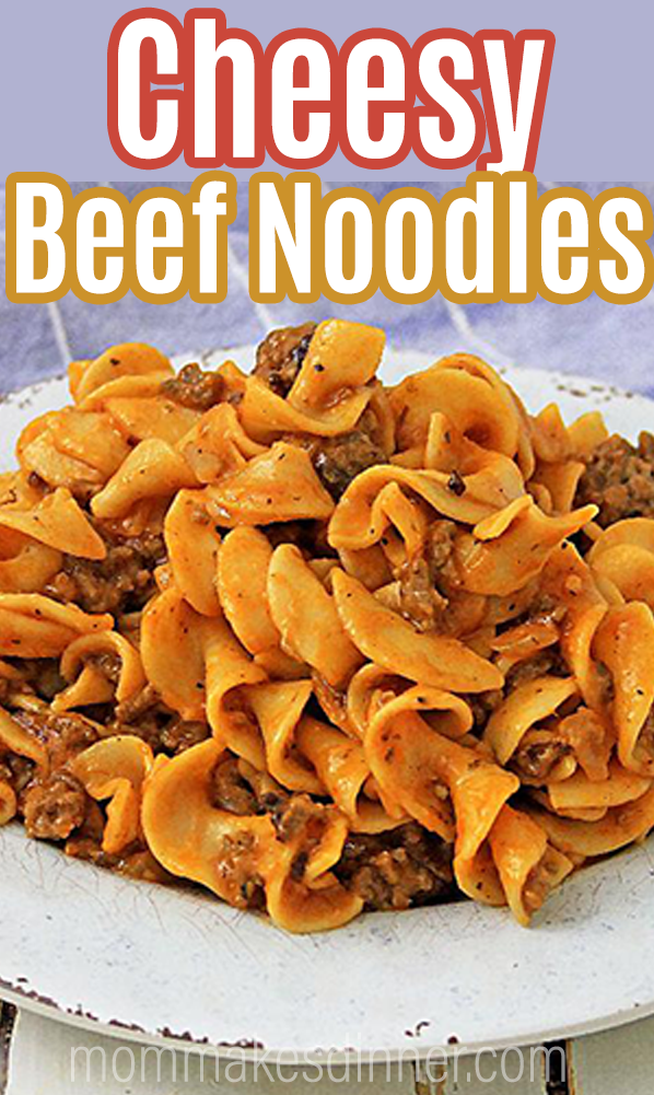 Easy cheesy beef noodle recipe