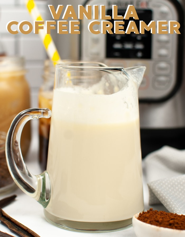 How to make vanilla coffee creamer in your Instant Pot