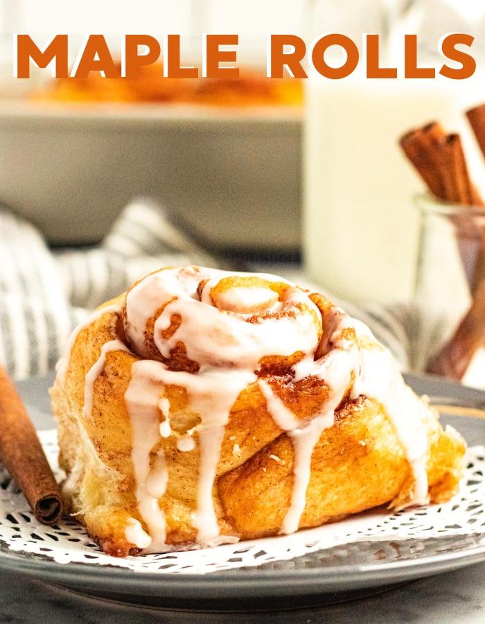 How to make homemade maple rolls via @mommakesdinner